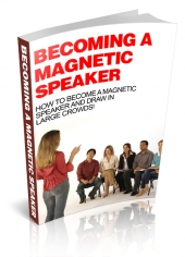 Becoming A Magnetic Speaker eBook with private label rights