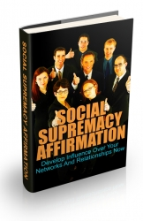 Social Supremacy Affirmation eBook with Master Resell Rights
