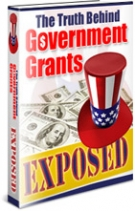 The Truth Behind Government Grants Exposed eBook with Master Resale Rights