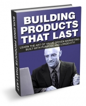 Building Products That Last eBook with Master Resell Rights