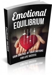 Emotional Equilibrium eBook with Master Resell Rights