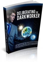 Deliberating The Darkworker eBook with private label rights