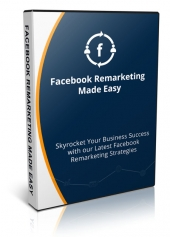 FB Remarketing Made Easy Video with Personal Use Rights