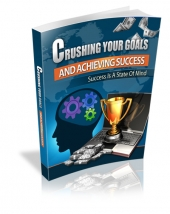 Crushing Your Goals eBook with Master Resell Rights