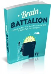 Brain Battalion eBook with Master Resell Rights