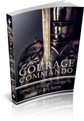 Courage Commando eBook with Master Resell Rights