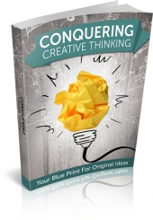 Conquering Creative Thinking eBook with private label rights