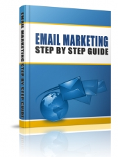 Email Marketing Step By Step Guide eBook with Personal Use Rights