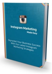 Instagram Marketing Made Easy eBook with Personal Use Rights