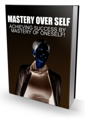 Mastery Over Self eBook with Master Resell Rights