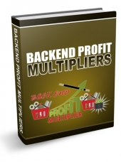 Backend Profits Multipliers eBook with Resell Rights