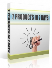 7 Products In 7 Days eBook with Resell Rights