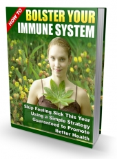How to Bolster Your Immune System eBook with Private Label Rights