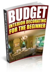 Budget Interior Decorating for the Beginner eBook with Private Label Rights