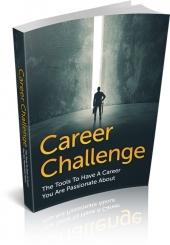Career Challenge eBook with Master Resell Rights