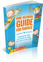 Pre-School Guide for Parents eBook with Master Resell Rights