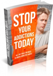 Stop Your Addictions Today eBook with Master Resell Rights