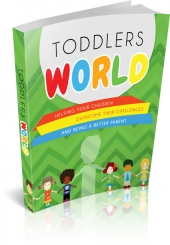 Toddlers World eBook with Master Resell Rights