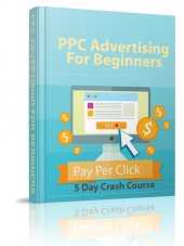 PPC Advertising For Beginners eBook with Private Label Rights