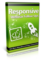 Responsive Webinar Follow-Ups Video with Private Label Rights