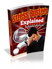 Stress Busters Explained eBook with Master Resell Rights