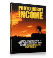 Photo Hobby Income eBook with Personal Use Rights