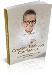 Create Childhood Confidence eBook with Master Resell Rights