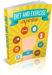 Diet And Exercise Expertise eBook with Master Resell Rights