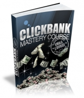 Clickbank Mastery eCourse eBook with Private Label Rights
