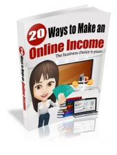 20 Ways To Make An Online Income eBook with Master Resell Rights