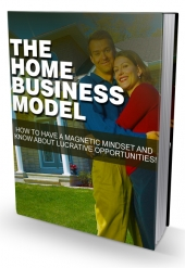 The Home Business Model eBook with Master Resell Rights