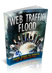 Web Traffic Flood eBook with Master Resell Rights