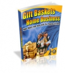 Gift Baskets Home Business eBook with Master Resale Rights
