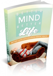 Better Mind Better Life eBook with Master Resell Rights