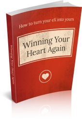 Winning Your Heart Again eBook with Master Resell Rights