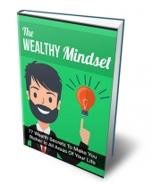 The Wealthy Mindset eBook with Private Label Rights