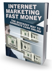 Internet Marketing Fast Money eBook with Master Resell Rights