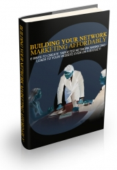 Building Your Network Marketing Affordably eBook with Master Resell Rights