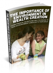 The Importance Of Environment In Wealth Creation eBook with Private Label Rights