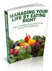 Managing Your Life By Eating Right eBook with Private Label Rights