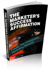 The Marketers Success Affirmation eBook with Private Label Rights