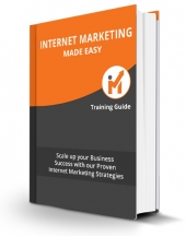 Internet Marketing Made Easy eBook with Personal Use Rights