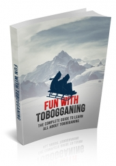 Fun With Tobogganing eBook with private label rights