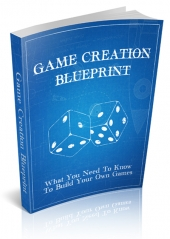 Game Creation Blueprint eBook with Master Resell Rights