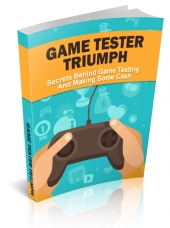 Game Tester Triumph eBook with private label rights