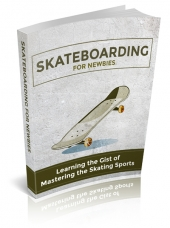 Skateboarding For Newbies eBook with private label rights