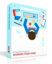 Practical Guide to Working From Home eBook with Personal Use Rights