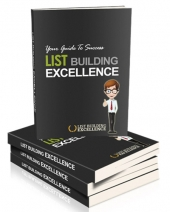 List Building Excellence eBook with Personal Use Rights