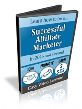 How To Be A Successful Affiliate Marketer In 2015 Video with Personal Use Rights