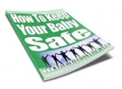 How To Keep Your Baby Safe eBook with Resell Rights